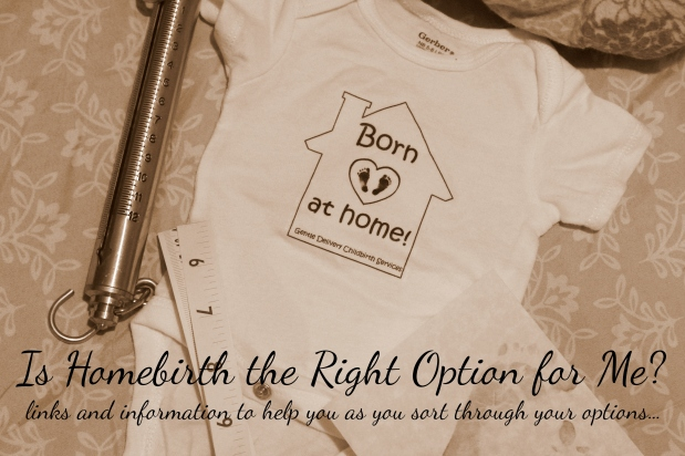 Is Homebirth the Right Option forMe?